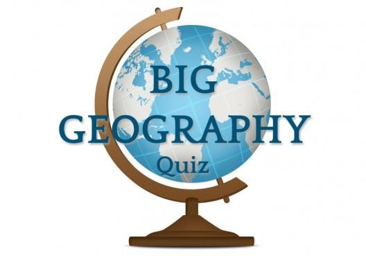The Big Geography Quiz Love A Quiz - Geography quiz